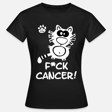 Fuck Cancer Catpaw Design Krebs Brustkrebs Fuck Cancer Katze - Women's T-Shirt