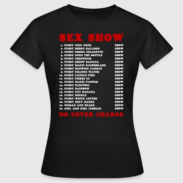 Bangkok Red Light Ping Pong Sex Show - Women's T-Shirt
