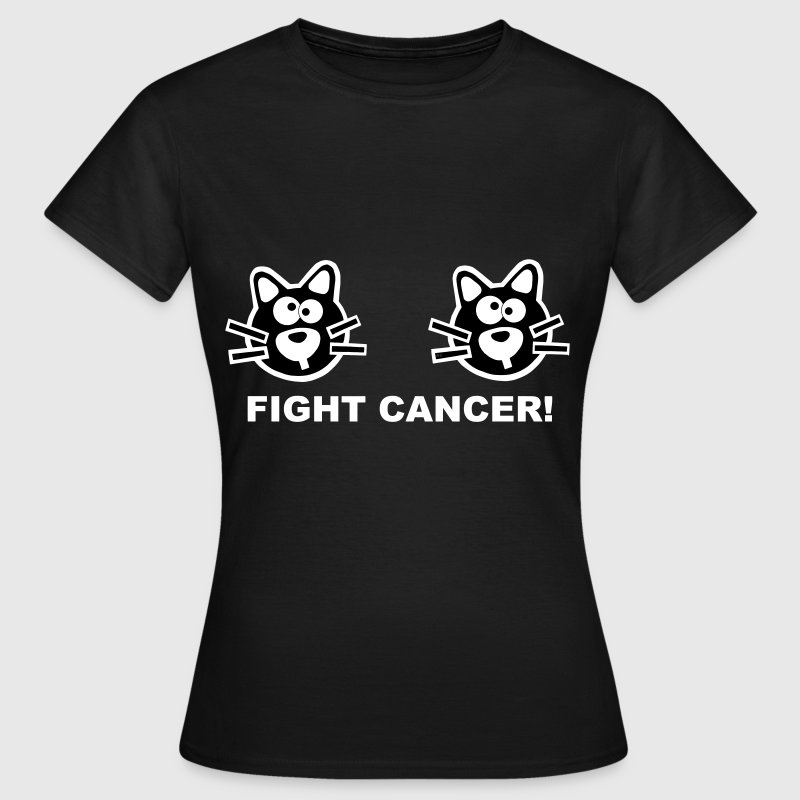 Fight Cancer Statement Cat Boobs Cats Mummy - Vrouwen T-shirt
