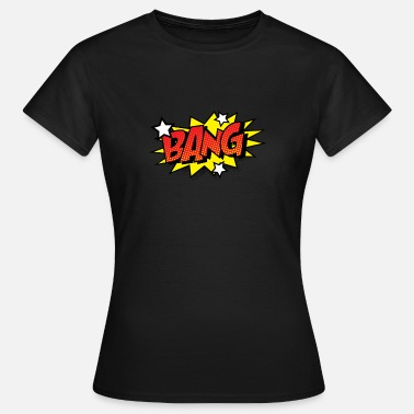 The Comic Strip Presents Comic Comic Style Comic Strip BANG Big - Women's T-Shirt