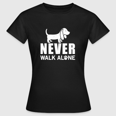 Never walk alone - T-skjorte for kvinner