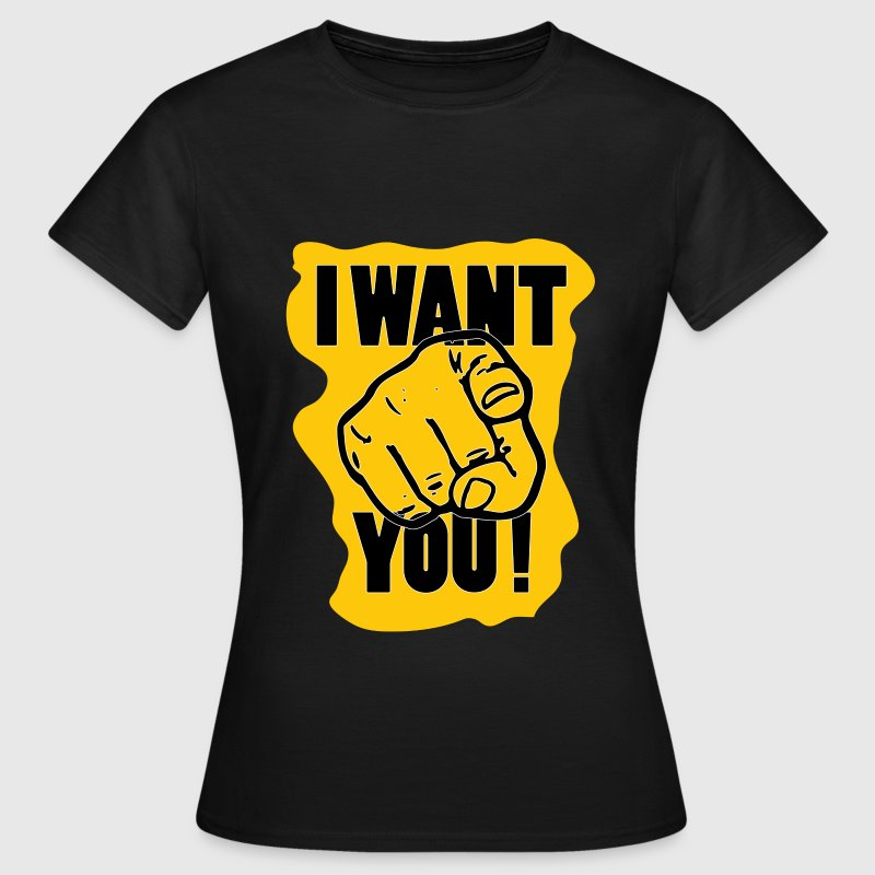 I Want You ! - Vrouwen T-shirt