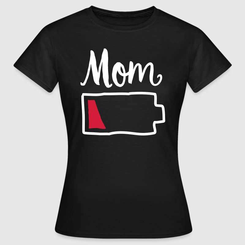 Tired Mom | Low Battery Symbol - Camiseta mujer