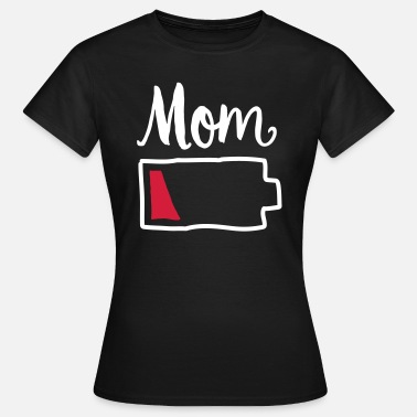 Moeder Tired Mom | Low Battery Symbol - Vrouwen T-shirt