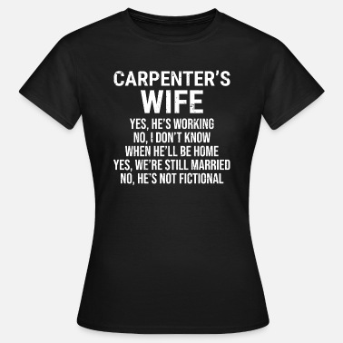 Carpenter Carpenter's Wife Funny Carpenter Couple T-shirt - Women's T-Shirt