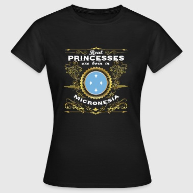 PRINCESS PRINCESS QUEEN BORN MICRONÉSIE - T-shirt Femme