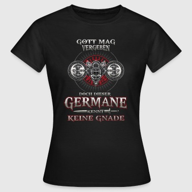 Germane! Odin! - Frauen T-Shirt