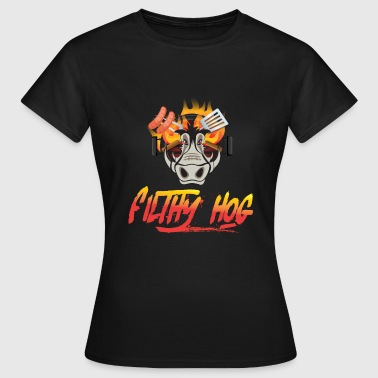 Filthy Hog - Women's T-Shirt