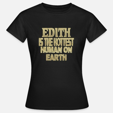 Edith Edith - Women's T-Shirt