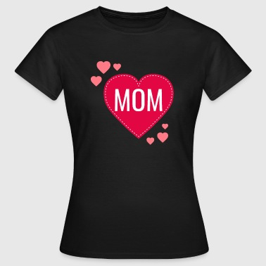 I Love Mom LOVE MOM - T-shirt dam