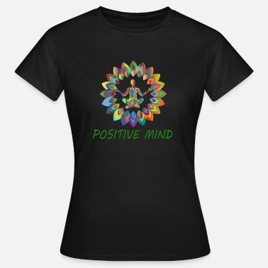 Mind Power POSITIVE MIND - Women's T-Shirt