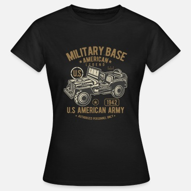 Army Vehicle American Army Jeep / American Army Jeep - Women's T-Shirt