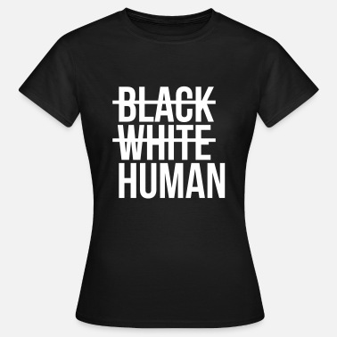 Human Black white human - Women's T-Shirt