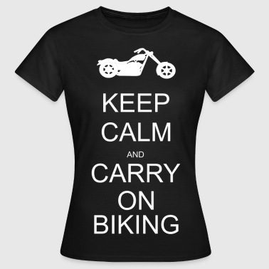 Keep calm and carry on biking - Women's T-Shirt
