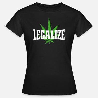 Legalize It Legalize - Women's T-Shirt