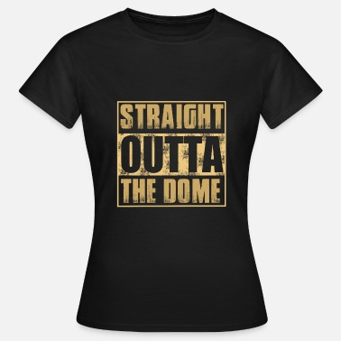 Dom DOME - Frauen T-Shirt