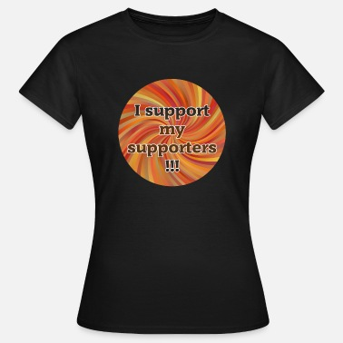 Political Football I support my supporters - Community Shirt - Red - Women's T-Shirt