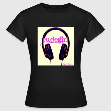 rudegirl - Women's T-Shirt