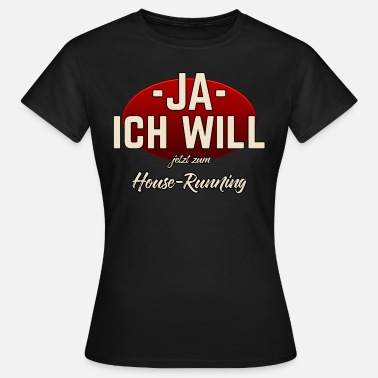 House-running Sport Shirt House Running RAHMENLOS - Frauen T-Shirt
