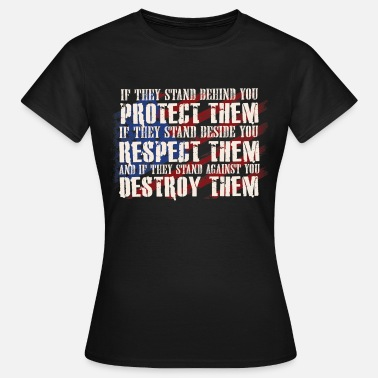 Army Reserve Protect them Respect them Destory them  - T-skjorte for kvinner