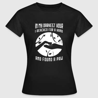 In my darkest hour Dog shirt - Women's T-Shirt