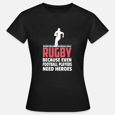 Rugby Regalo Equipo de Rugby Rugby - Camiseta mujer