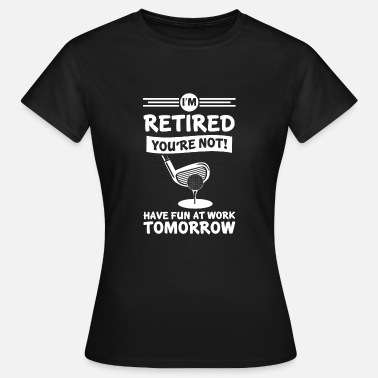 Funny Grandpa Retirement Funny Gift Retired Grandpa - Retired Grandpa - Women's T-Shirt