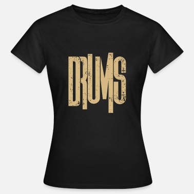 Rock Band Drums Drums band drummer drumming rhythm - Women's T-Shirt