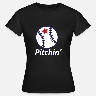 Pitching Baseball Pitchin Baseball Sport Trikot - Frauen T-Shirt