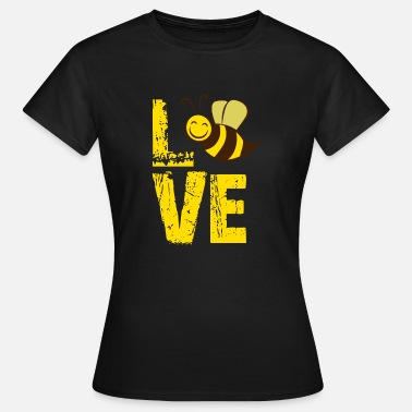 For Bee Lovers Love Bees, Bee Lover, Bee Gift, Bumble Bee - Women's T-Shirt