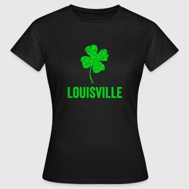 Louisville Louisville Irish, St Patricks Day, Four Leaf Clover - Women's T-Shirt