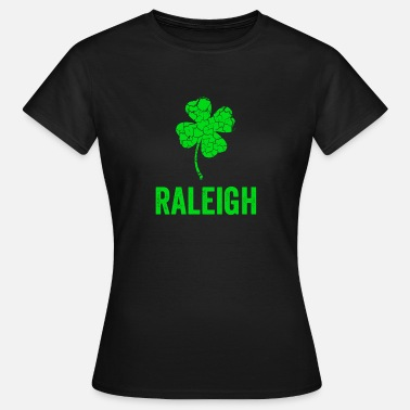 Raleigh Raleigh irsk, St Patricks Day, Four Leaf Clover - Dame-T-shirt
