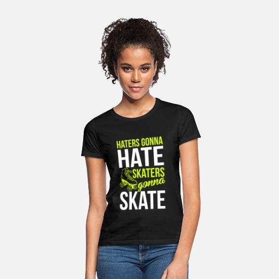 Donna Magliette - Haters gonna hate. Skaters gonna skate - Maglietta donna nero