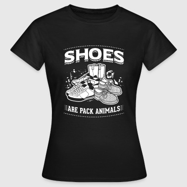 Shoes are Pack Animals - Women's T-Shirt