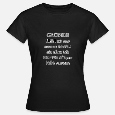 Silhouette Jokes Reasons joke funny saying black funny gift - Women's T-Shirt