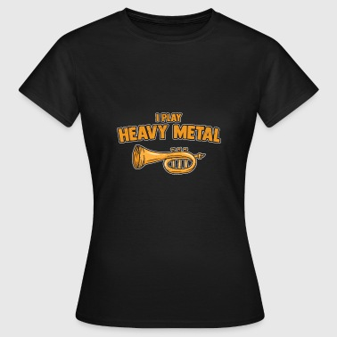 Heavy Metal - Frauen T-Shirt