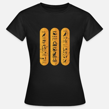 Pharaoh Nile Hieroglyphs Egypt pharaoh pyramid gift Nile - Women's T-Shirt