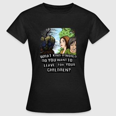 Gas masks or green trees for our kids - Women's T-Shirt