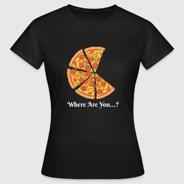 Pizza Couple Où es-tu ...? (Couple Pizza) 1 - T-shirt Femme