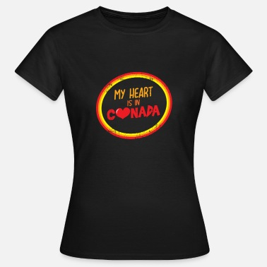 Emigrate My heart is in Canada emigrant gift - Women's T-Shirt