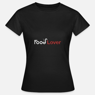 Food Lover Food Lover - Women's T-Shirt