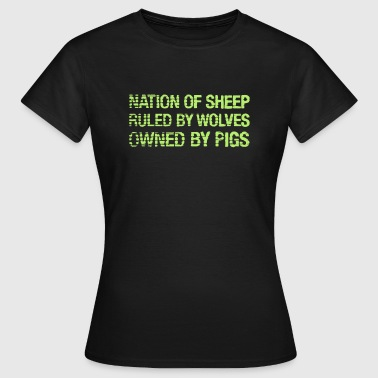 Obey Disobey Nation Of Sheep. Ruled by Wolves. Owned by Pigs. - Women's T-Shirt