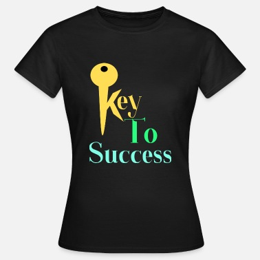 Key Success Key to SUCCESS - Women's T-Shirt