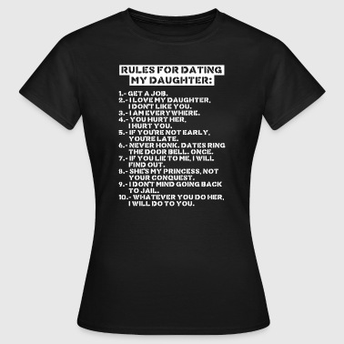 Rules for dating my daughter (dark) - Frauen T-Shirt