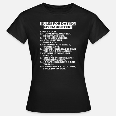 My Rules for dating my daughter (dark) - T-shirt Femme
