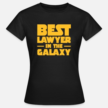 Best In The Galaxy Best Lawyer In The galaxy - Vrouwen T-shirt
