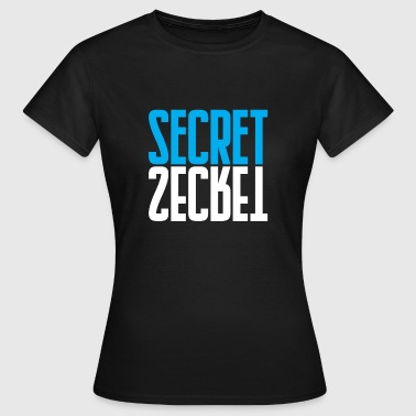 Secret secret - Women's T-Shirt