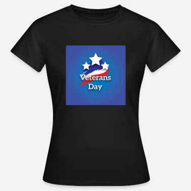 Veterans Day Veterans Day - Vrouwen T-shirt