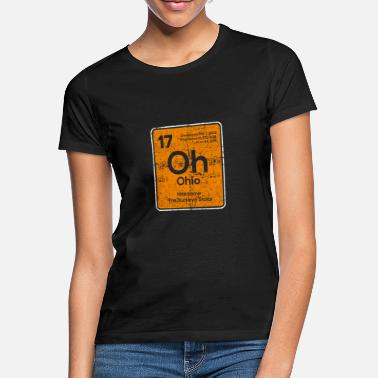 State Oh Ohio funny sayings - Women's T-Shirt