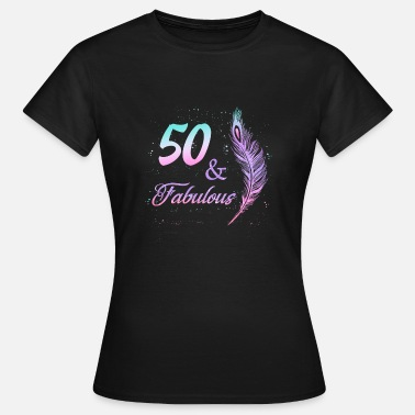 50th Birthday 50 years birthday Fabulous 1968 Gift Beautiful - Women's T-Shirt